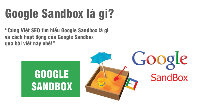 Google Sandbox là gì và cách hoạt động của Google Sandbox?