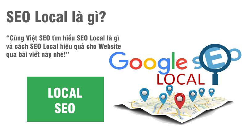 SEO Local là gì và cách SEO Local hiệu quả cho Website?