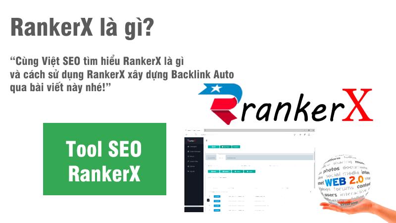 RankerX là gì và cách sử dụng RankerX xây dựng Backlink Auto?