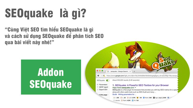 SEOquake là gì và cách sử dụng SEOquake để phân tích SEO?
