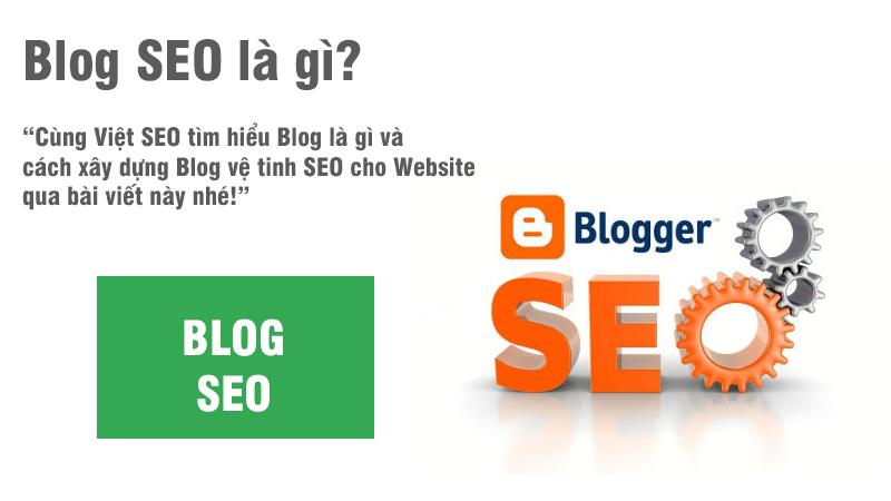 Blog là gì và cách xây dựng Blog vệ tinh SEO cho Website?