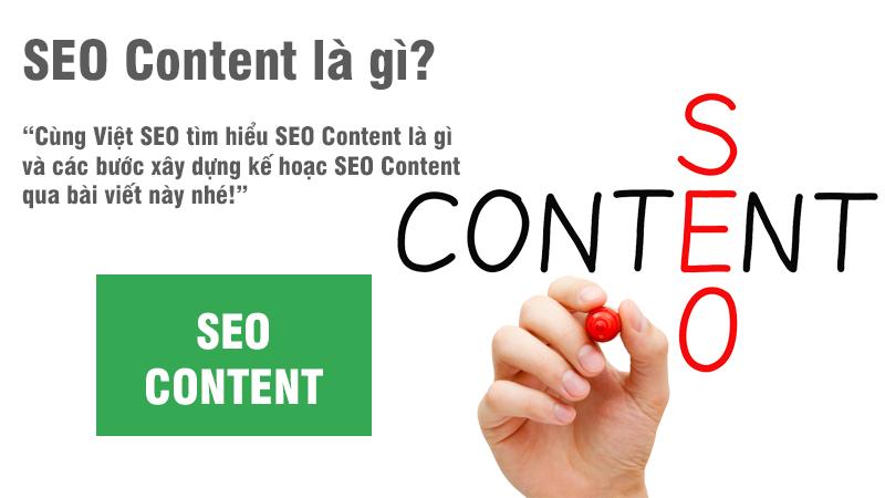 SEO Content là gì và các bước xây dựng kế hoạch SEO Content?