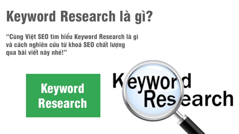 Keyword Research là gì và cách nghiên cứu từ khoá SEO?