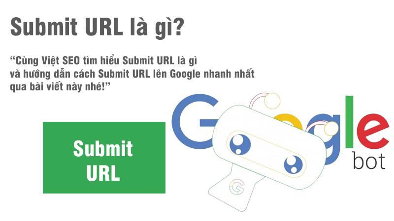 Hướng dẫn cách Submit URL lên Google nhanh nhất?