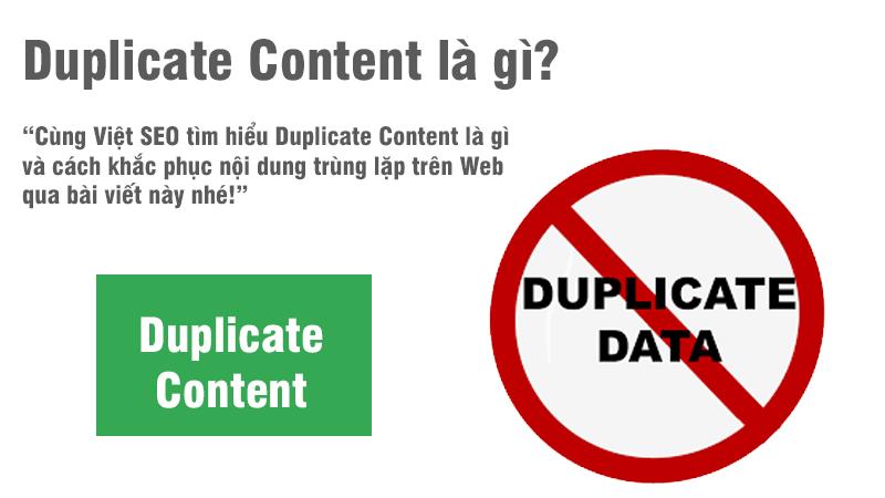 Duplicate Content là gì và cách khắc phục nội dung trùng lặp?