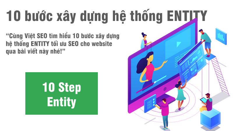 10 bước xây dựng hệ thống ENTITY tối ưu SEO cho website?