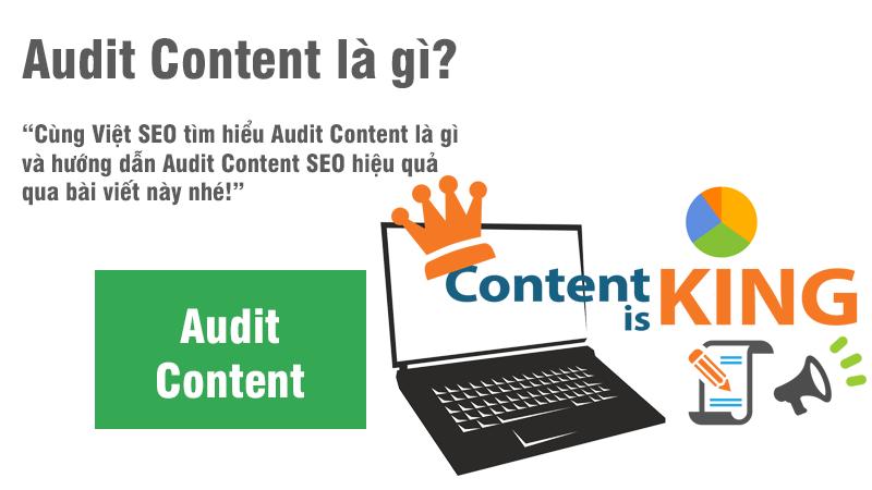 Audit Content là gì và hướng dẫn Audit Content SEO hiệu quả?