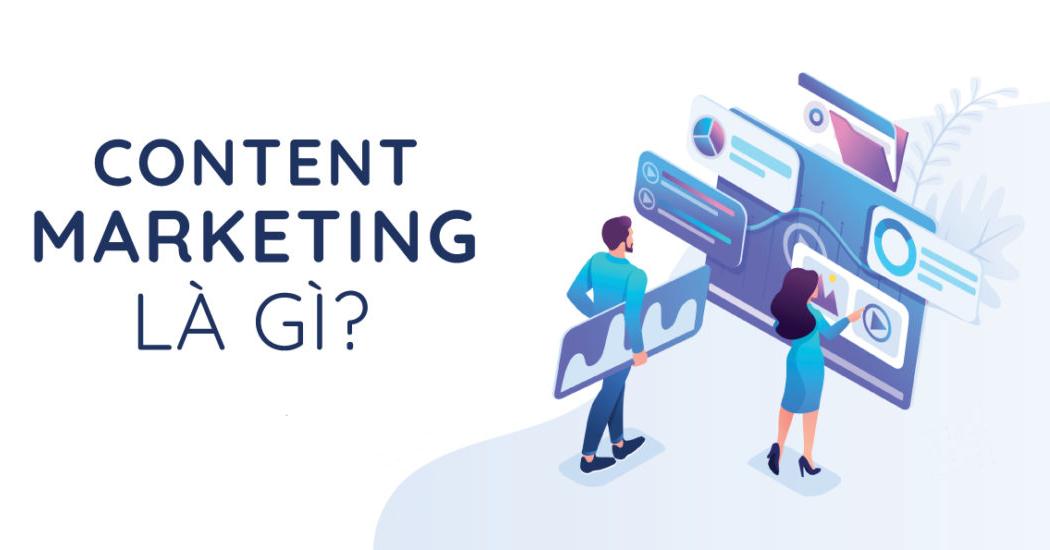Content Marketing là gì và cách tạo Content Marketing SEO?