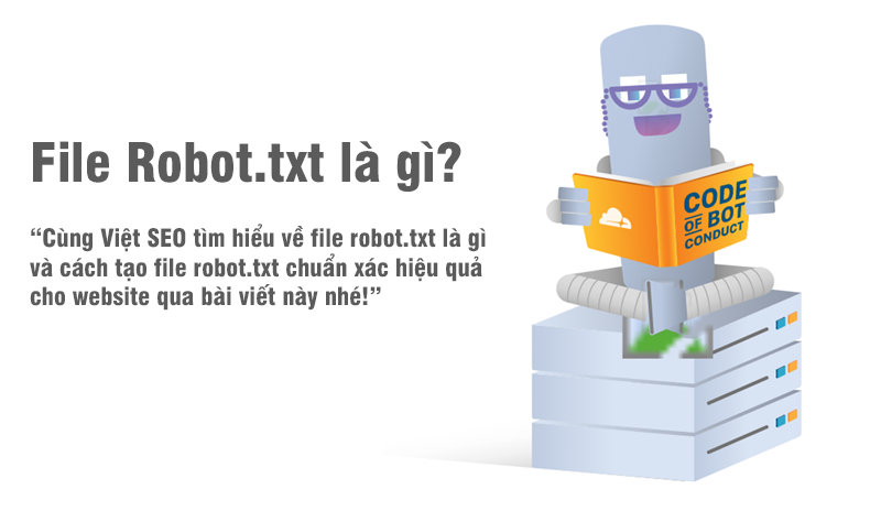 File Robot SEO là gì và cách tạo File robots.txt cho Web?