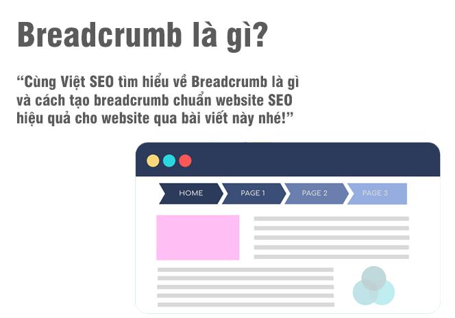 Breadcrumb là gì và cách tạo breadcrumb cho website SEO?
